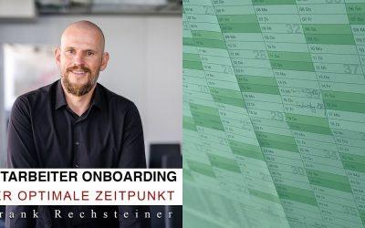 Videoblog: Der optimale Zeitpunkt für Mitarbeiter-Onboarding